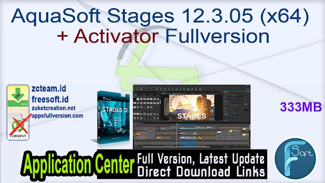 AquaSoft Stages 12.3.05 (x64) + Activator Fullversion