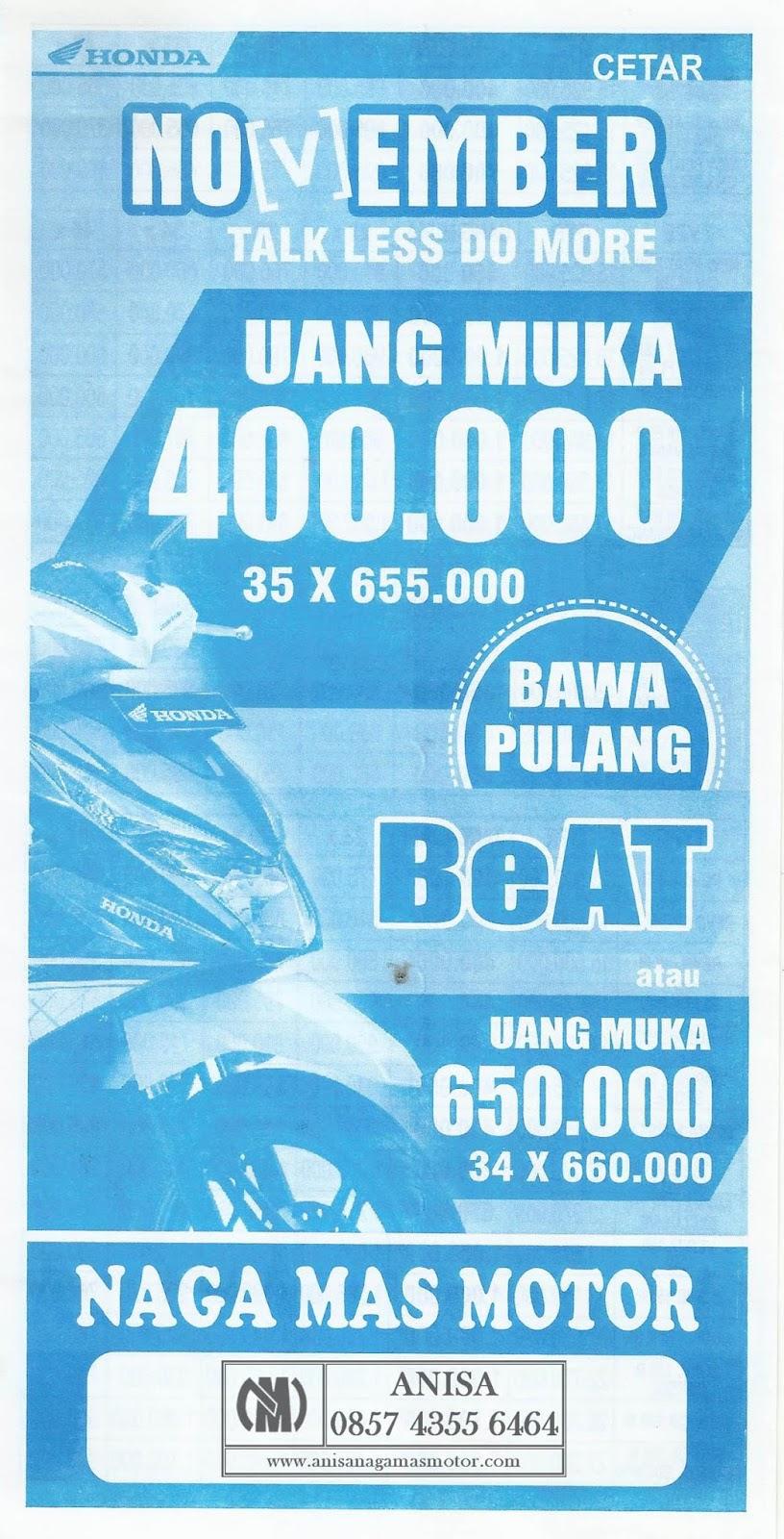 Anisa Counter Sales Dealer Nagamas Motor Klaten All New Beat Sporty Esp Cbs Iss Soul Red White Kota Semarang Promo November Talk Less Do More