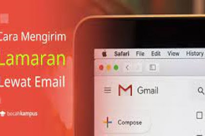 5 Tahap Dalam Mengirim Surat Lamaran Kerja Via E-mail