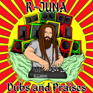 R-Juna - Dubs And Praises (c) Dubophonic Records 2019 Cyprus