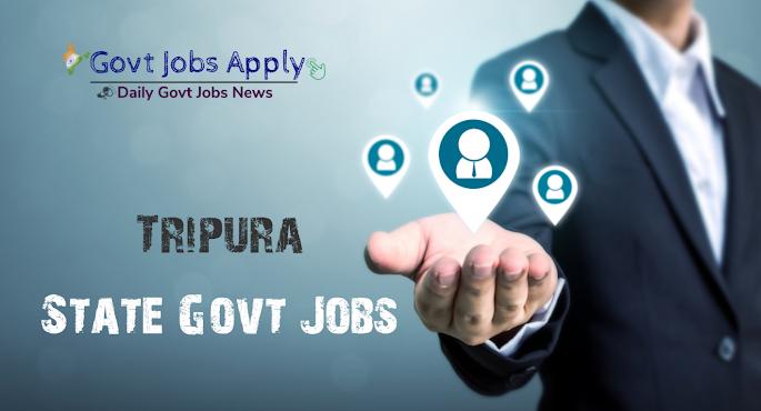 Tripura Latest Govt Jobs