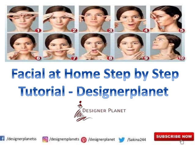 Facial at Home Step by Step Tutorial - Designerplanet