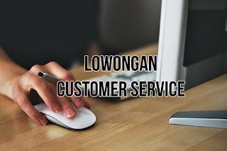 Lowongan Kerja Customer Service
