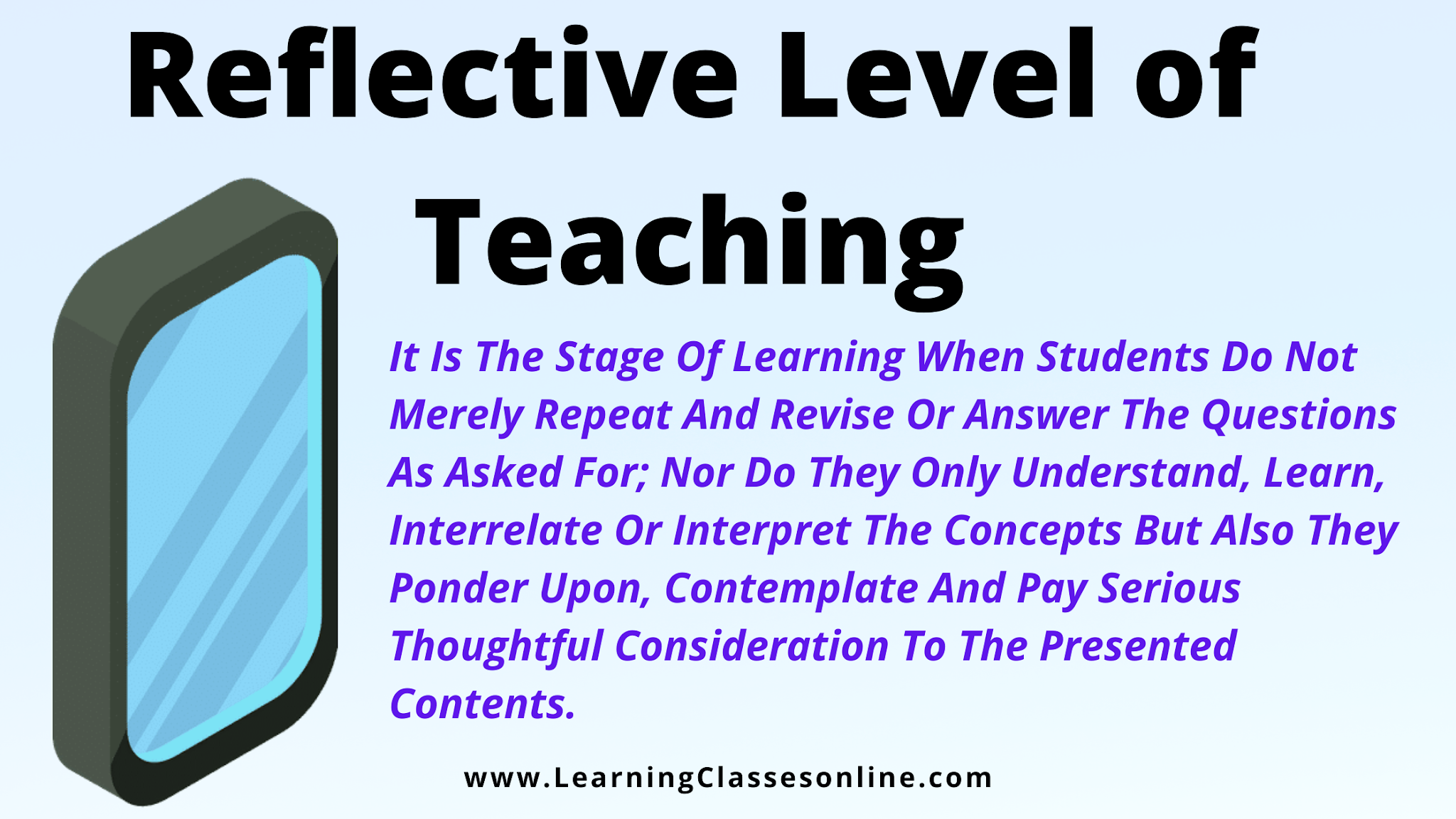 what is reflective level of teaching,reflective level of teaching ppt and pdf free download, reflective level of teaching,reflective level teaching, 3rd level teaching, Reflective Level of Teaching: Meaning, Introduction, Concept, Definition, Elements, Advantages and Disadvantages, and Suggestions