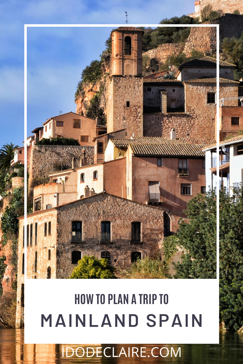 How to Plan Travel to Mainland Spain
