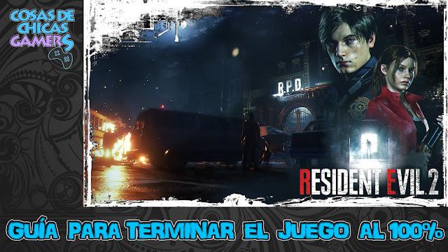 Guía para completar Resident Evil 2 Remake