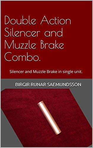 Double Action Silencer and Muzzle Brake Combo.