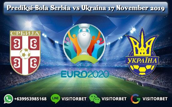 Prediksi Bola Serbia vs Ukraina 17 November 2019