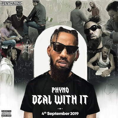 """Phyno Set to Release His New Album """"Deal With It"""" on September 4th"""