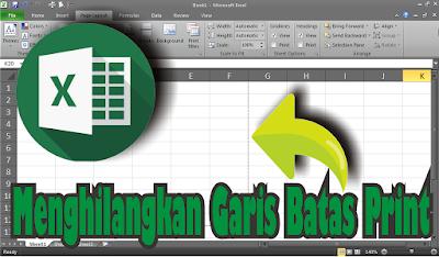 Cara Menghilangkan Garis Putus Putus Page Breaks di Excel 2010