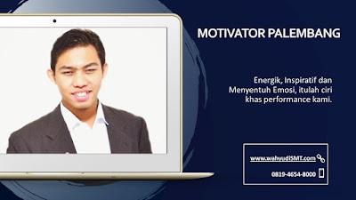 Motivator Perusahaan PALEMBANG, Motivator Perusahaan Kota PALEMBANG, Motivator Perusahaan Di PALEMBANG, Jasa Motivator Perusahaan PALEMBANG, Pembicara Motivator Perusahaan PALEMBANG, Training Motivator Perusahaan PALEMBANG, Motivator Terkenal Perusahaan PALEMBANG, Motivator keren Perusahaan PALEMBANG, Sekolah Motivator Di PALEMBANG, Daftar Motivator Perusahaan Di PALEMBANG, Nama Motivator  Perusahaan Di kota PALEMBANG, Seminar Motivasi Perusahaan PALEMBANG
