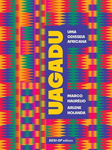 Uagadu: Uma Odisseia Africana
