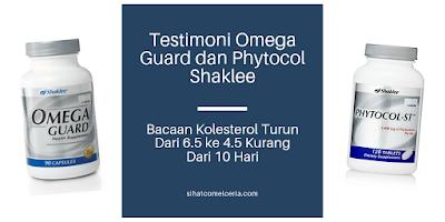 Testimoni Omega Guard dan Phytocol Shaklee: Bacaan Kolesterol Turun Dari 6.5 ke 4.5 Kurang Dari 10 Hari