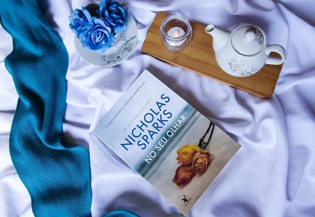 [RESENHA] No Seu Olhar – Nicholas Sparks (Editora Arqueiro)