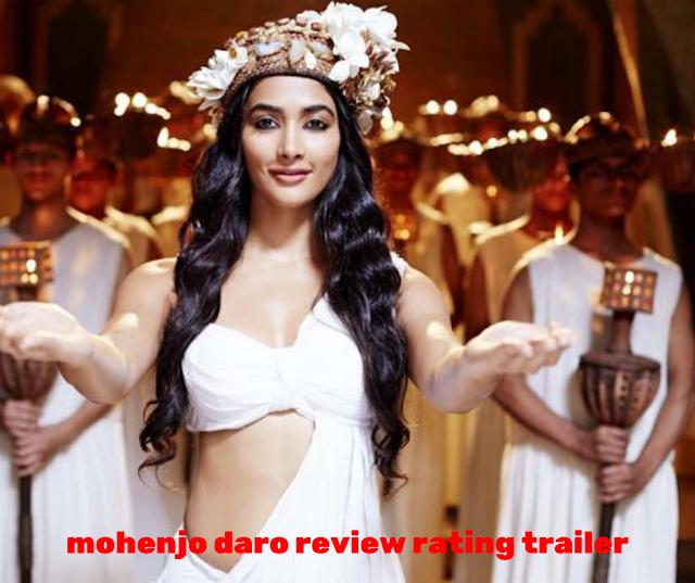 mohenjo daro review rating trailer