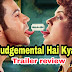 Judgementall Hai Kya Trailer Review - Judgemental Hai Kya Trailer Hindi Review - Rajkummar Rao, Kangana Ranaut