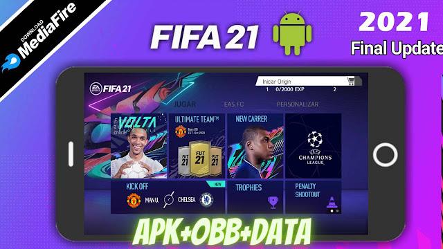 Download FIFA 21 APK Mod Volta Data Kits 2021
