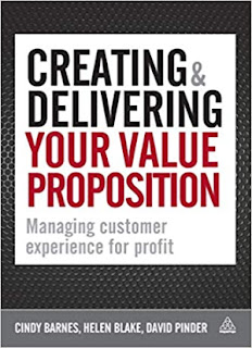 Creating and Delivering Your Value Proposition: Managing Customer