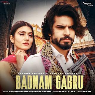 Badnam Gabru Lyrics in Hindi (हिंदी) - Masoom Sharma & Manisha Sharma