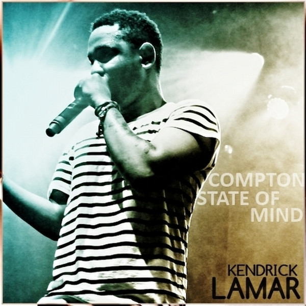 Kendrick Lamar - Compton State of Mind Cover