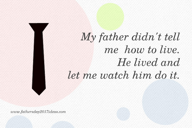 Happy Fathers Day 2017 Wallpapers Quotes and Sayings