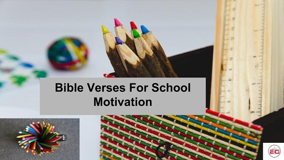Bible Verses For School Motivation