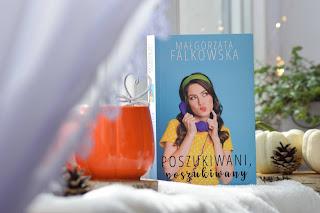 """""""Poszukiwani, poszukiwany"""" - Małgorzata Falkowska"""