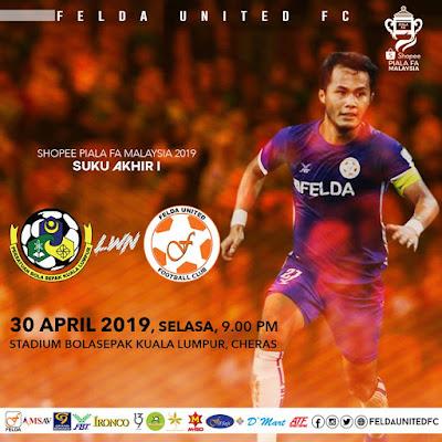 PIALA FA 2019 - Live Streaming Kuala Lumpur vs Felda United 30/4