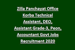 Zilla Panchayat Office Korba Technical Assistant, DEO, Assistant Grade-3, Peon, Accountant Govt Jobs Recruitment 2020
