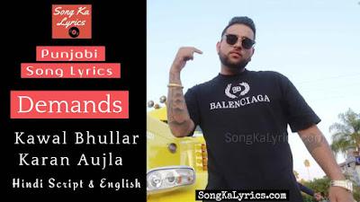 demands-lyrics.karan-aujla-kawal-bhullar