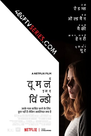 The Woman in the Window (2021) 850MB Full Hindi Dual Audio Movie Download 720p Web-DL
