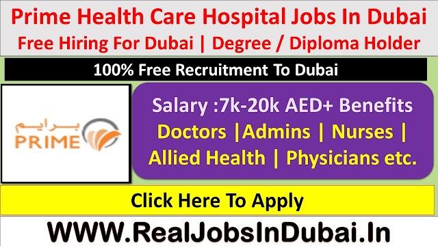Prime Health Care Group Jobs In Dubai  UAE 2021