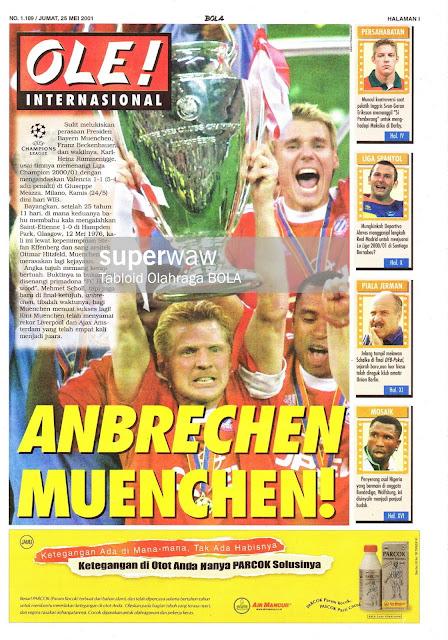 CHAMPIONS LEAGUE 2001 ANBRECHEN MUENCHEN