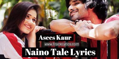 naino-tale-lyrics