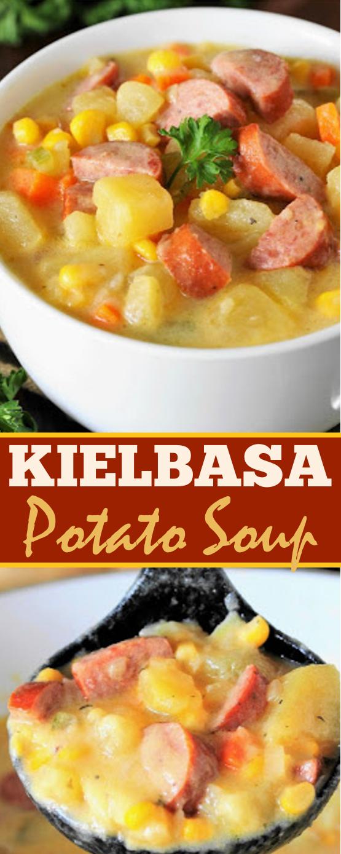 Kielbasa Potato Soup #dinner #soup