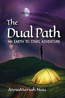 The Dual Path: An Earth to Stars Adventure - Fantasy book by AnnaMariah Nau - book promotion sites