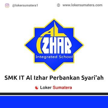 Lowongan Kerja Pekanbaru: SMK IT Al Izhar Perbankan Syari'ah November 2020