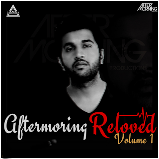 AFTERMORNING RELOVED VOLUME 1. (THE ALBUM)