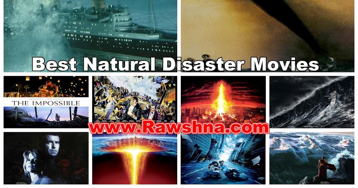 10 أفضل أفلام الكوارث الطبيعية في العالم