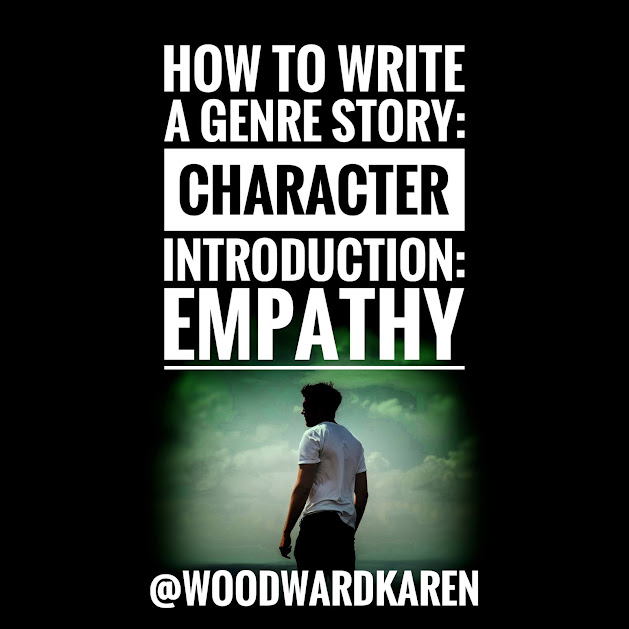 How to Write a Genre Story: Character Introduction: Empathy