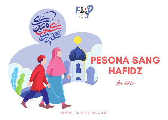 Pesona Sang Hafidz