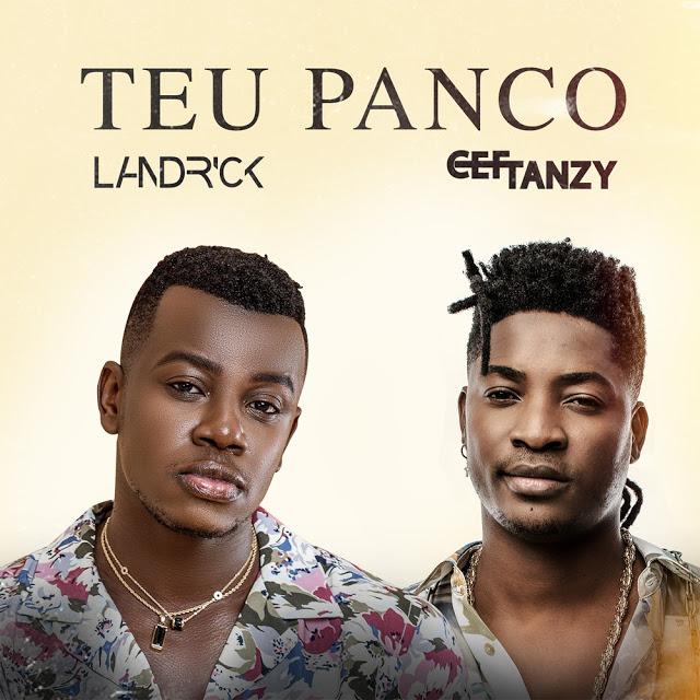 Landrick ft. Cef Tanzy - Teu Panco [Download Mp3]