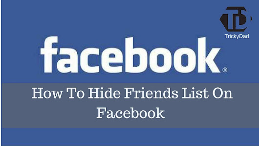 How To Hide Friends List On Facebook - Beginner's Friendly
