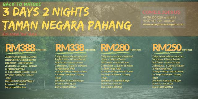"""""""Pakej Taman Negara Pahang"""" Taman Negara Endau Rompin """" Mutiar Taman Negara """" Han Taman Negara"""