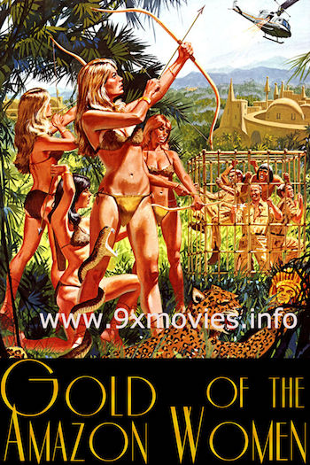Gold Of The Amazon Women 1979 Dual Audio Hindi 480p HDRip 300mb