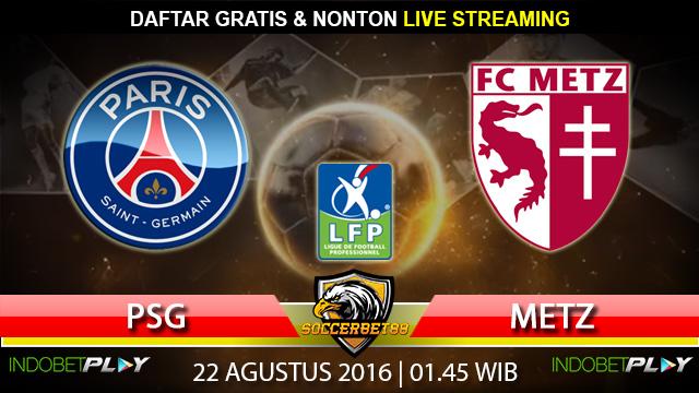 Prediksi PSG vs Metz 22 Agustus 2016 (Liga Prancis)