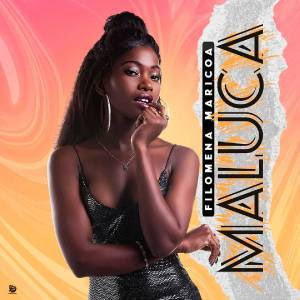 Filomena Maricoa - Maluca (Kizomba) 2020