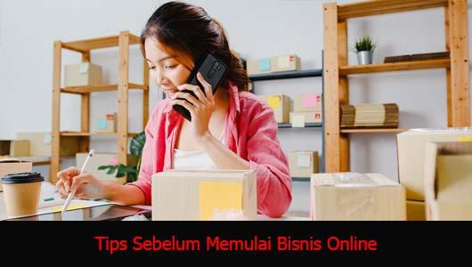 Tips Sebelum Memulai Bisnis Online