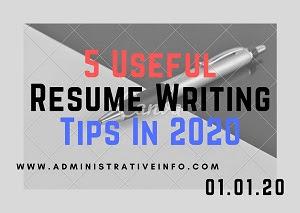5 Useful Resume Writing Tips In 2020