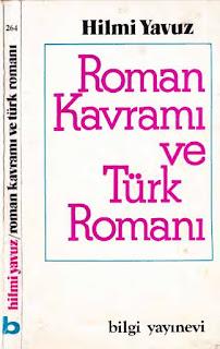 Hilmi Yavuz - Roman Kavramı ve Türk Romanı